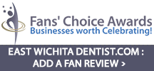 Dentist Wichita - Fans Choice Celebrates Businesses with Raving Fans